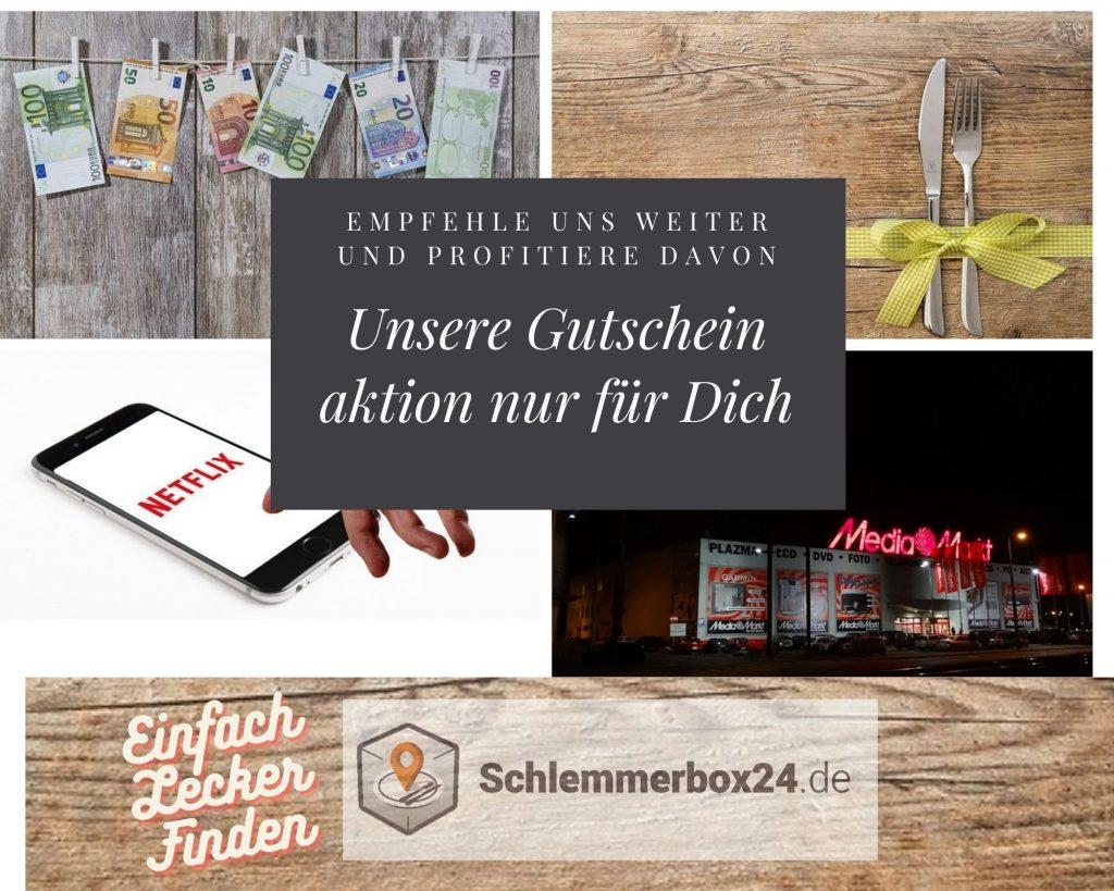 Unsere Gutschein aktion nur für Dich schlemmerbox24.de